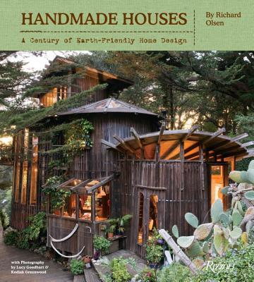 Handmade Houses By Olsen, Richard/ Greenwood, Kodiak (PHT)/ Goodhart, Lucy (PHT)